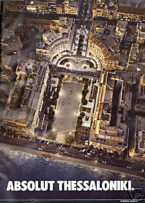October 01, 2006 ABSOLUT THESSALONIKI FROM GREECE » ABSOLUT VODKA